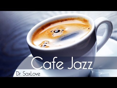 Cafe Jazz  2 Hours Smooth Jazz Saxophone Instrumental Music for Relaxing and Study