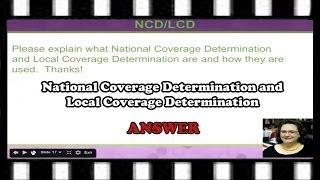 National Coverage Determination (NCD) and Local Coverage Determination