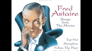 Fred Astaire: Songs From The #Movies #1930s & 40s (Past Perfect) #VintageMusic