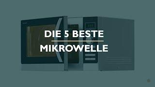Die 5 Beste Mikrowelle 2021