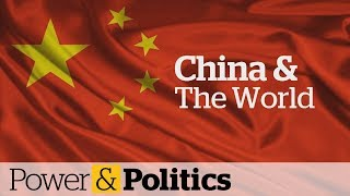 China's influence around the globe | Power & Politics