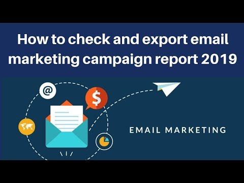 How to check and export email marketing campaign report 2019