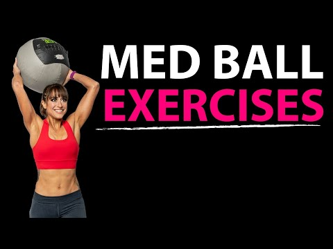 Video 18 Med Ball Exercises - Medicine Ball Workouts