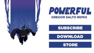 Major Lazer - Powerful (feat. Ellie Goulding & Tarrus Riley) (Gregor Salto Remix)