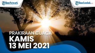 Peringatan Dini BMKG Kamis 13 Mei 2021: Waspada 27 Wilayah Indonesia Alami Cuaca Ekstrem