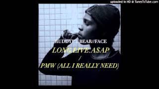 RuddyP x BEAR//FACE -- A$AP Rocky -- PMW (All I Really Need) [Bootleg Edit]