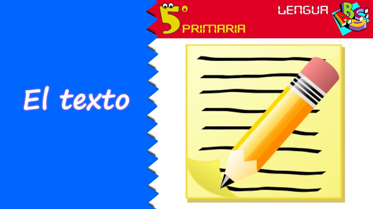 El texto. Lengua, 5º Primaria. Tema 12