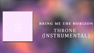 Bring Me The Horizon   Throne (Instrumental)