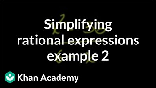 Simplifying Rational Expressions 3