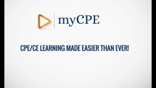 MyCPE: CPE/CE Learning Made Easier Than Ever!