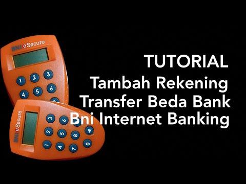BNI Internet Banking - Tambah Rekening Tujuan Transfer ke Bank Lain atau Beda Bank