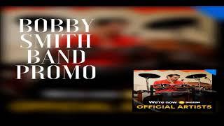 Bobby Smith Promo Songs - bobbysmith12