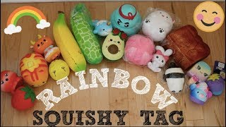 RAINBOW SQUISHY TAG!!! :)