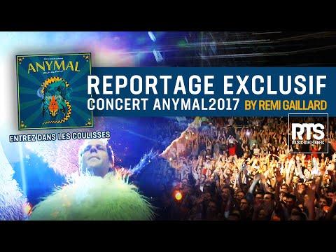 Reportage dans les coulisses du concert Anymal 2017 by Rémi Gaillard