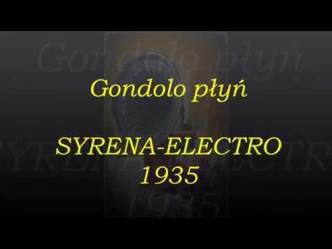 GONDOLO PŁYŃ TANGO- ZYGMUNT PIOTROWSKI 1935!