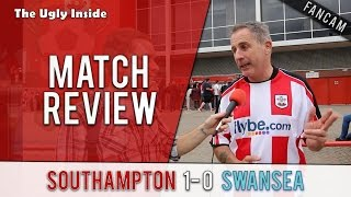 Southampton 10 Swansea City Match Review  The Ugly Inside