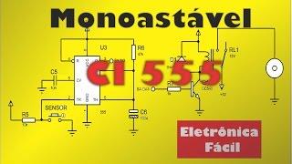 Eletronica Digital 38 - Circuito Monoastável Com CI 555 - Temporizador De Pulso