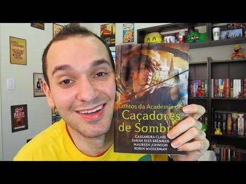 Contos da Academia dos Caçadores de Sombras - Cassandra Clare | Renan Nunes