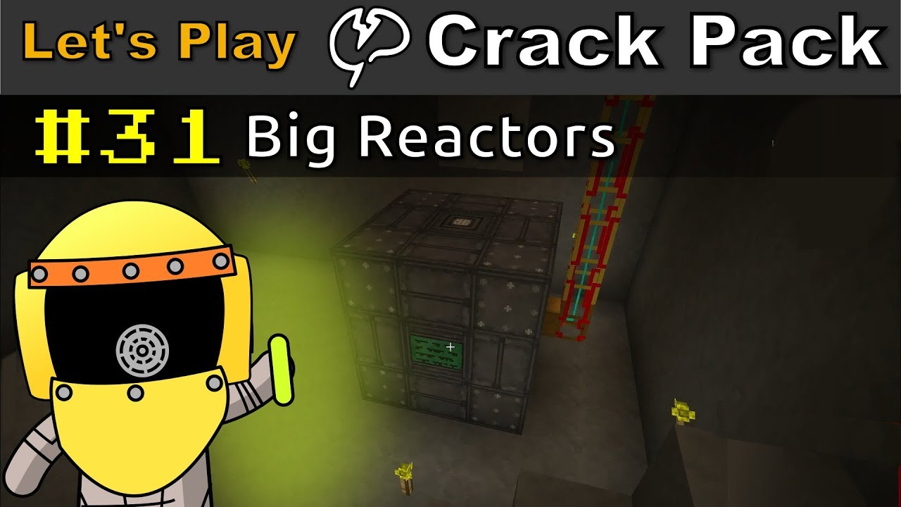 Minecraft - CrackPack #31 | Big Reactors