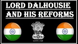 Lord Dalhousie and his reforms in Hindi