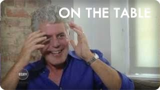 Anthony Bourdain on Guy Fieri, women, and booze | On The Table | Reserve Channel