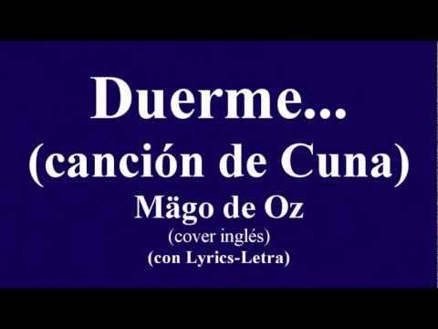 Duerme...(canción de cuna)-Mägo de Oz (con Lyrics-Letra)