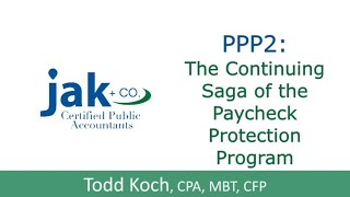 PPP2: The Continuing Saga of the Paycheck Protection Program