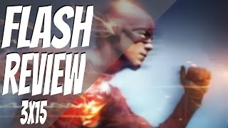 FLASH 3x15 *REVIEW*