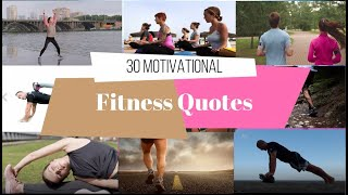 30 Motivational Fitness Quotes