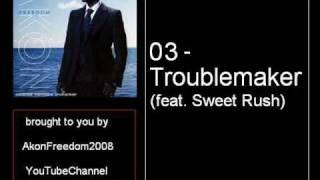Akon - 03 - Troublemaker (feat. Sweet Rush)