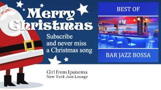 New York Jazz Lounge - Girl from Ipanema