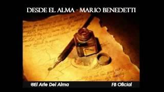 Desde el alma - Mario Benedetti -