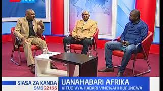 Siasa za kanda:Vigezo vya uhuru wa wanahabari-sehemu ya pili