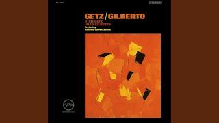 Stan Getz, Antonio Carlos Jobim & João Gilberto - Para Machuchar Meu Coração