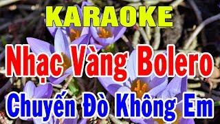 karaoke-nhac-vang-tru-tinh-bolero-hoa-tau-lien-khuc-nhac-song-chuyen-do-khong-em-trong-hieu