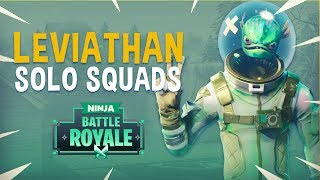 Leviathan Solo Squads! - Fortnite Battle Royale Gameplay - Ninja