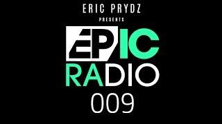 Eric Prydz   Epic Radio 009 (Pryda Friends Special Feat. Jeremy Olander & Fehrplay)