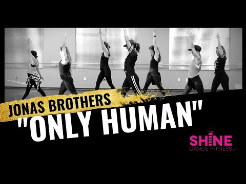 """Only Human"" by Jonas Brothers. SHiNE DANCE FITNESS™"