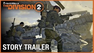 Tom Clancy's The Division 2: Story Trailer with AMD