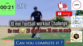 10 Minutes Football Workout Challenge For Kids And Adults | No Rest | Workout For Soccer Players