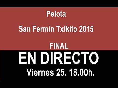 Final San Fermín Txikito 2015