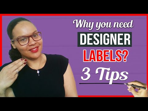 Why you need designer labels?