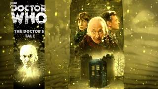The Early Adventures, The Doctor's Tale (First Doctor) - 2014