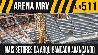 ARENA MRV | 1/8 MAIS SETORES DA ARQUIBANCADA AVANÇANDO | 13/09/2021