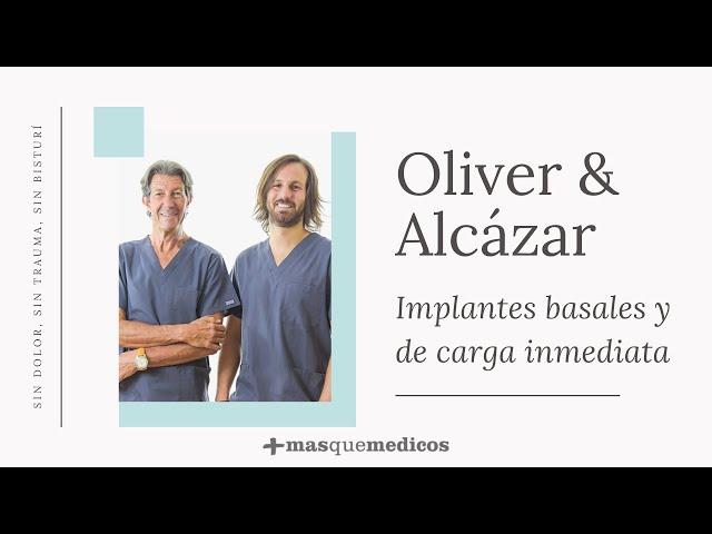 Implantes basales y de carga inmediata - Oliver & Alcázar