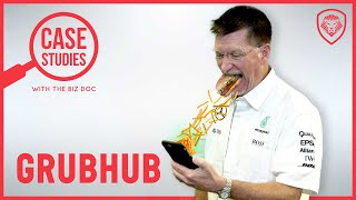 Grubhub - Will the $9B Leader get Bullied by Uber Eats? - A Case Study for Entrepreneurs