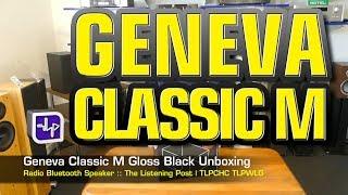 Geneva Classic M Radio Bluetooth Speaker Gloss Black Unboxed  | The Listening Post | TLPCHC TLPWLG