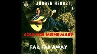 Jürgen Herbst   Gold für meine Mary