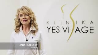Jana Hubinská o Klinike YES VISAGE