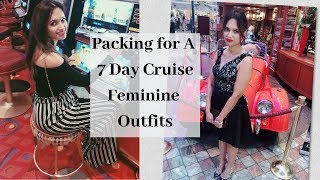 Packing for a 7 Day Cruise - Feminine Outfits